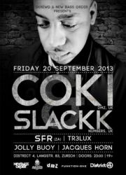 Coki & Slackk @ District 4, 2013