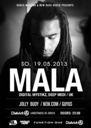 Mala @ District 4, 2013
