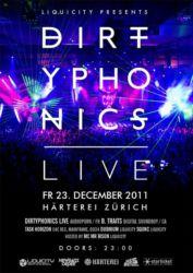 Dirtyphonics Live @ Härterei, 2011